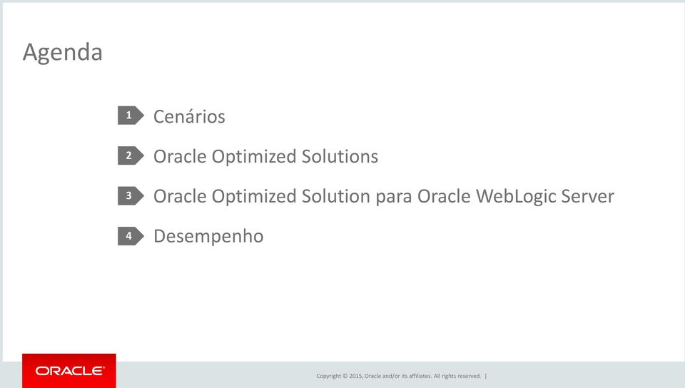 Oracle Optimized Solution