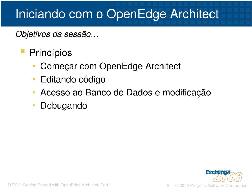 com OpenEdge Architect Editando código