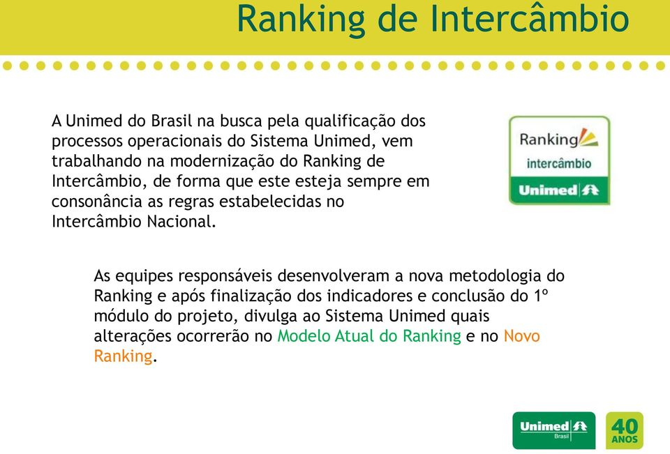no Intercâmbio Nacional.