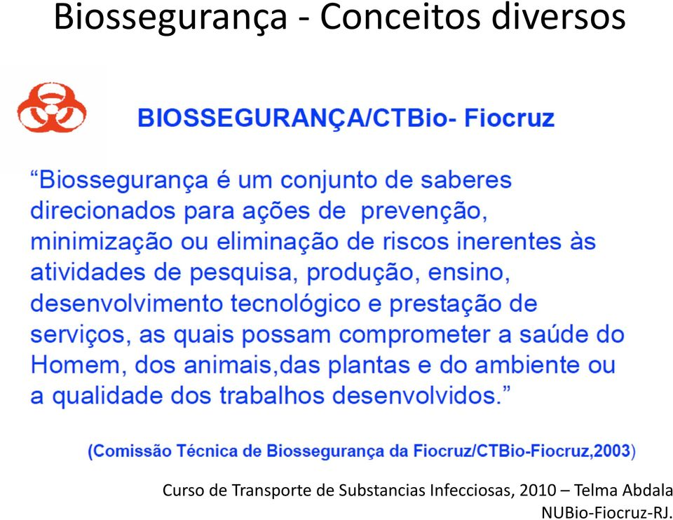 de Substancias Infecciosas,