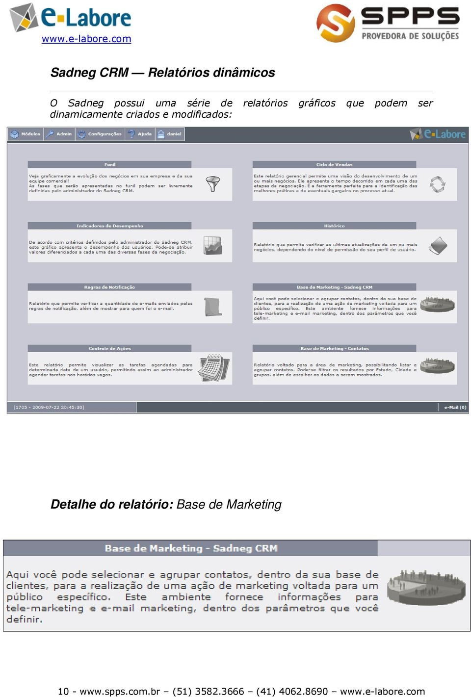e modificados: Detalhe do relatório: Base de Marketing 10 -