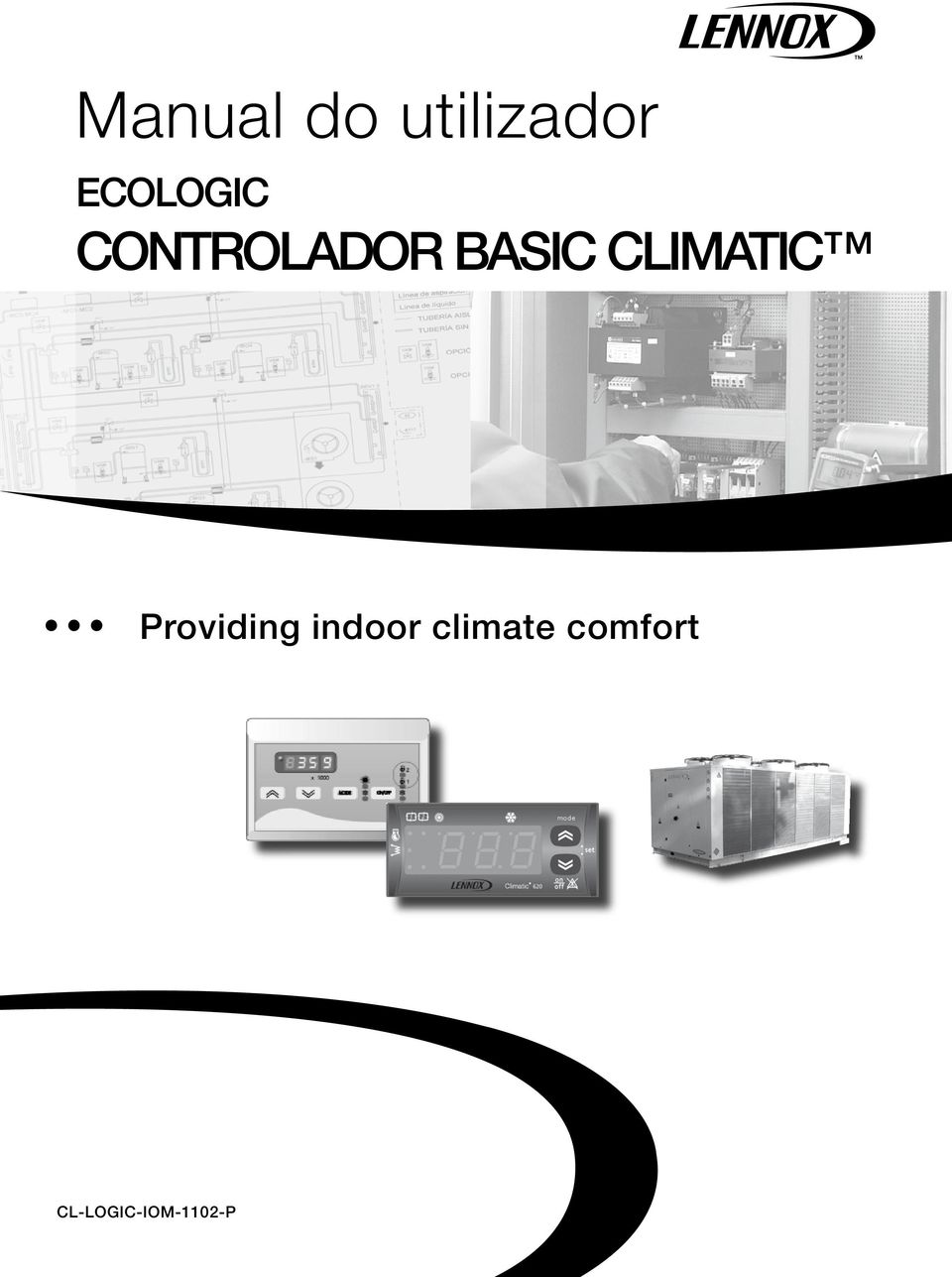 CLIMATIC Providing indoor
