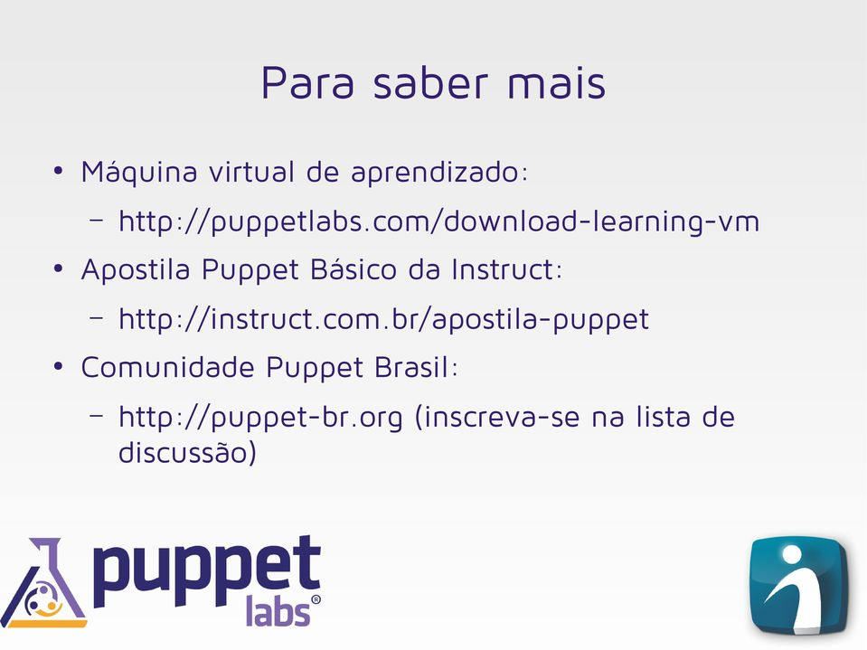 com/download-learning-vm Apostila Puppet Básico da Instruct: