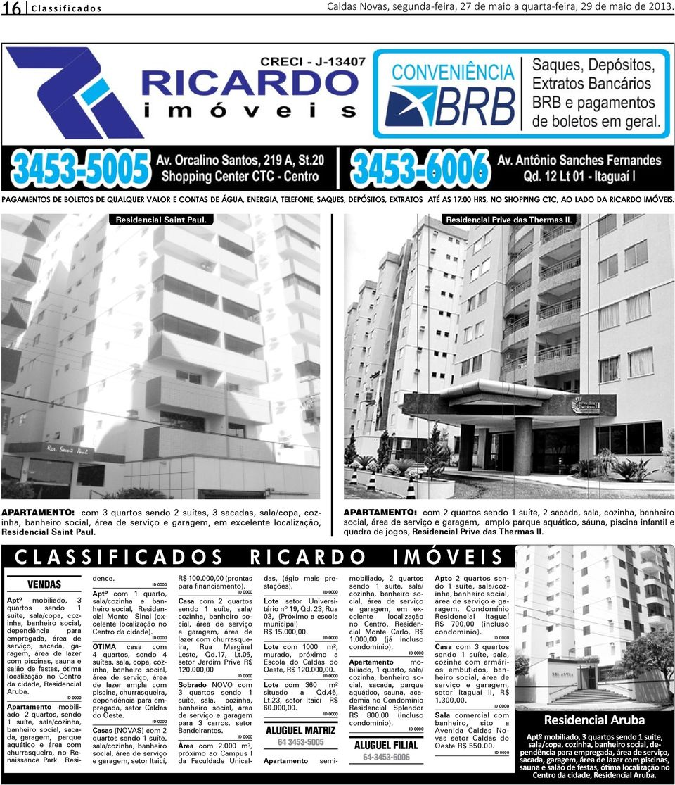 Residencial Prive das Thermas II.