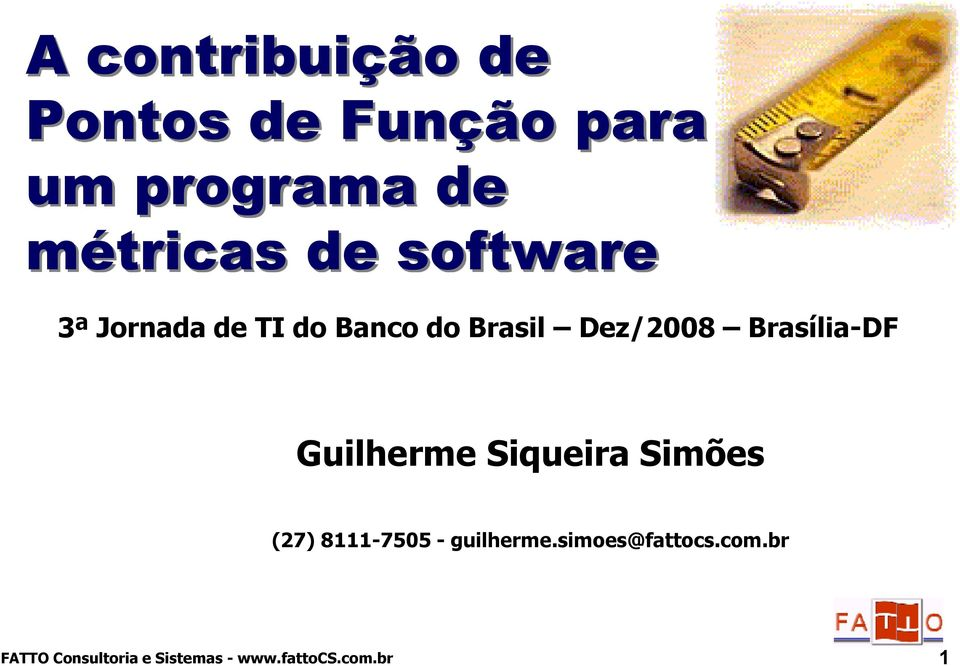 métricas de software 3ª Jornada de TI do Banco do Brasil