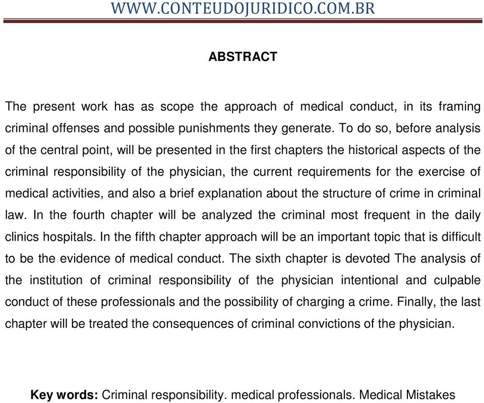 exercise of medical activities, and also a brief explanation about the structure of crime in criminal law.