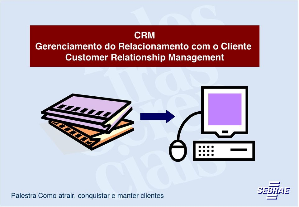 Cliente Customer