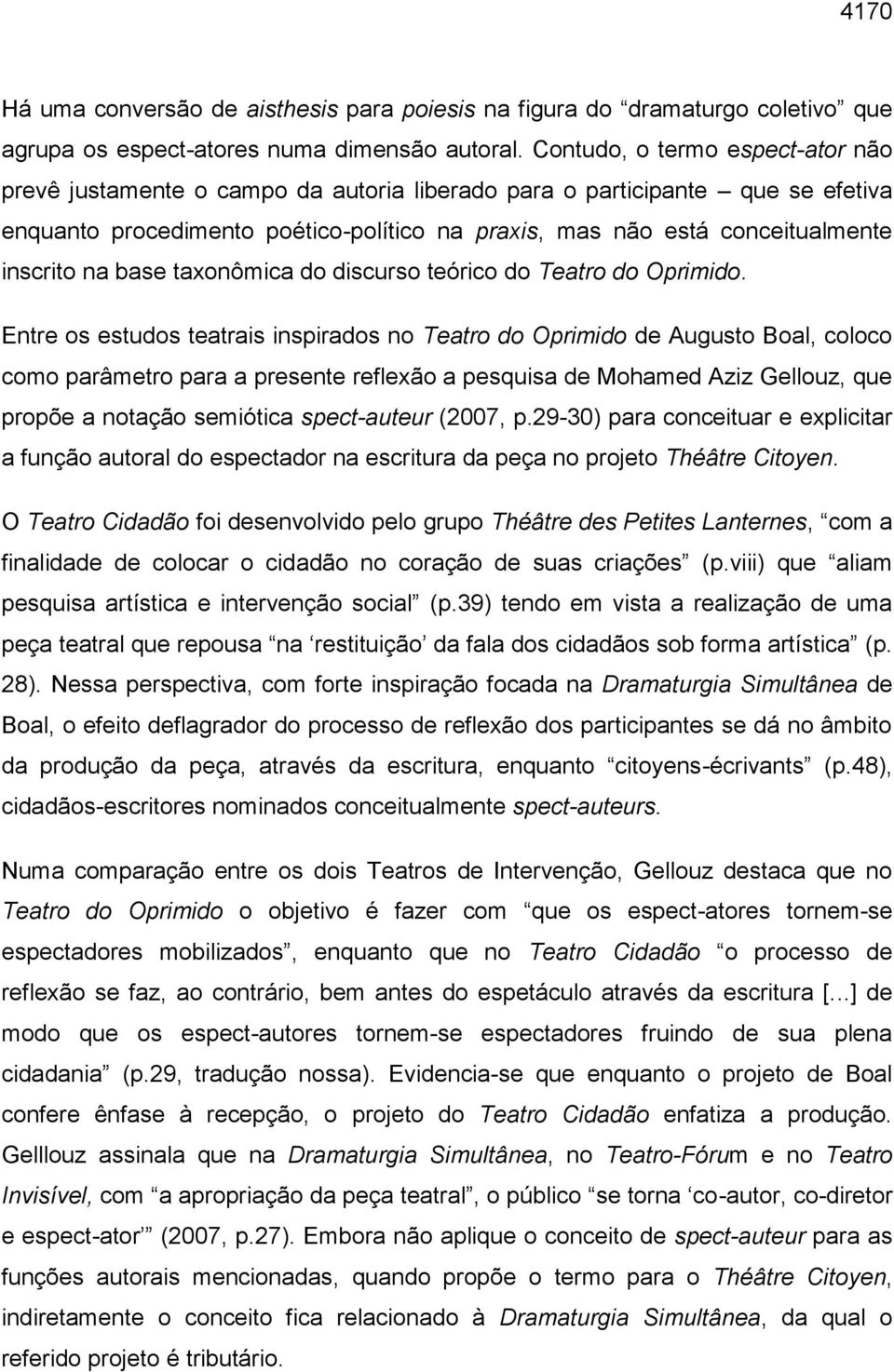 inscrito na base taxonômica do discurso teórico do Teatro do Oprimido.