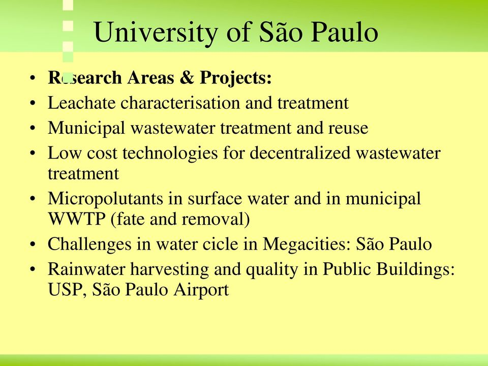 treatment Micropolutants in surface water and in municipal WWTP (fate and removal) Challenges in