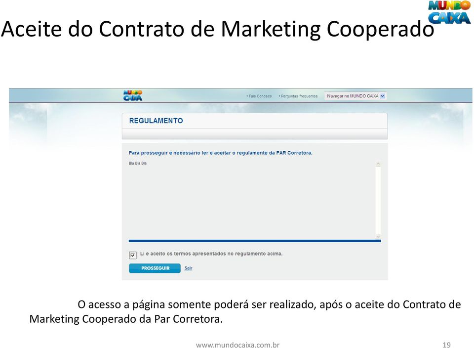 após o aceite do Contrato de Marketing