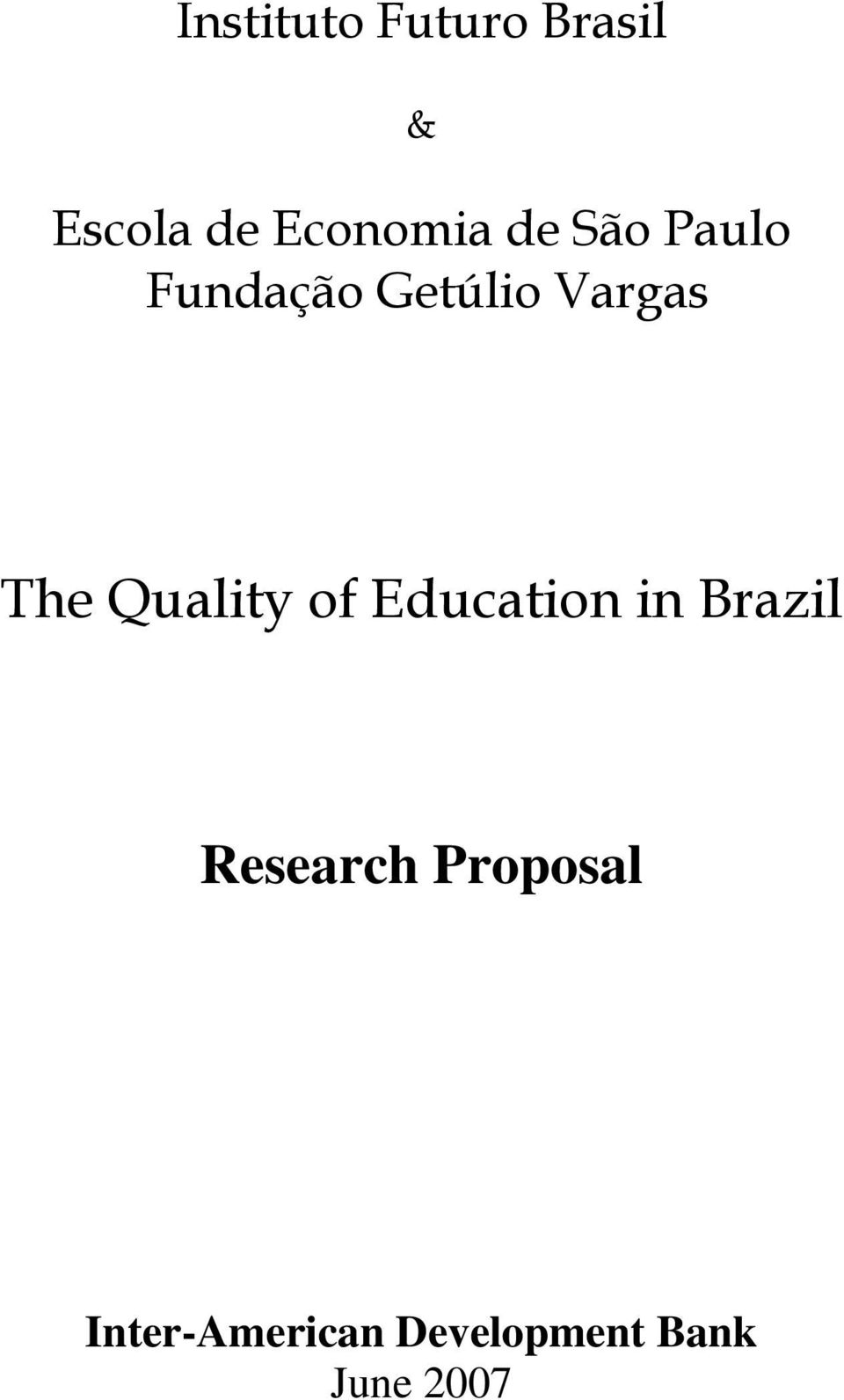 Vargas The Quality of Education in Brazil