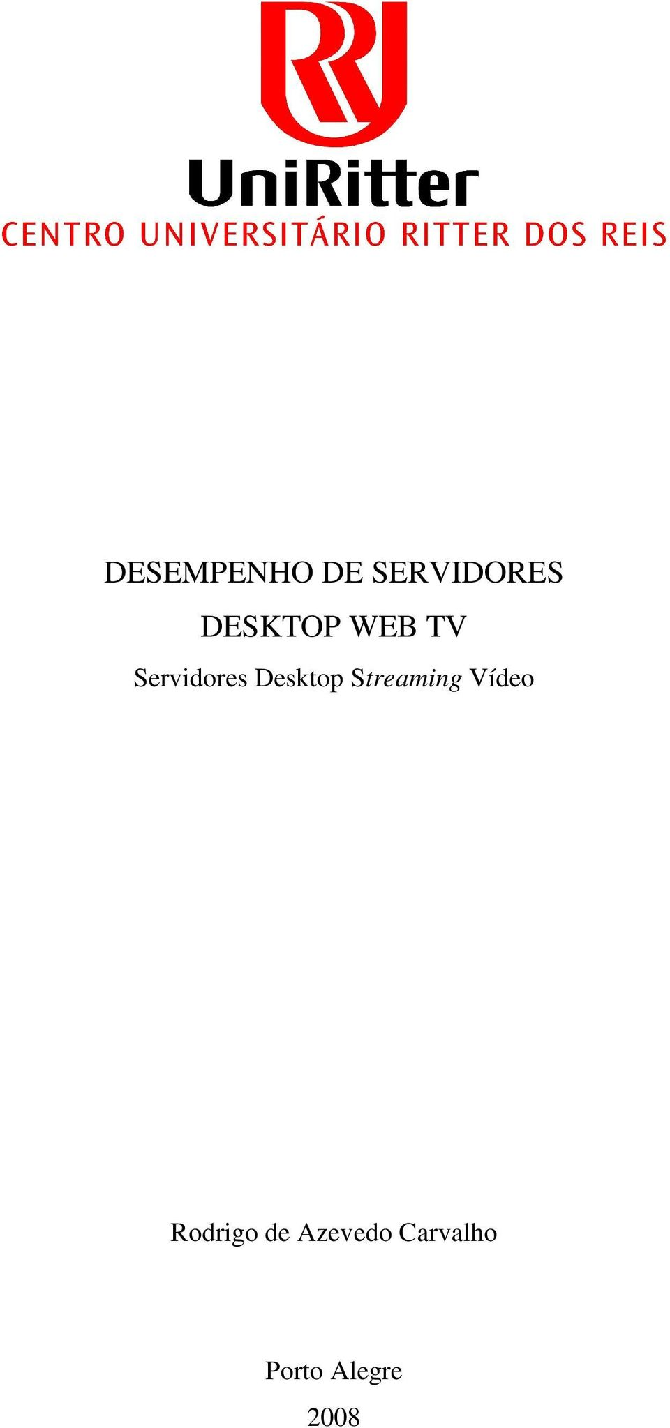 Desktop Streaming Vídeo