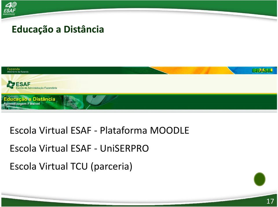 MOODLE Escola Virtual ESAF -