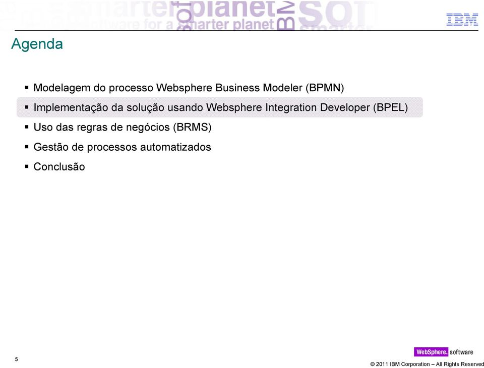 Websphere Integration Developer (BPEL) Uso das regras