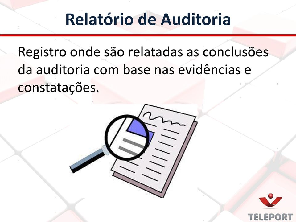 as conclusões da auditoria