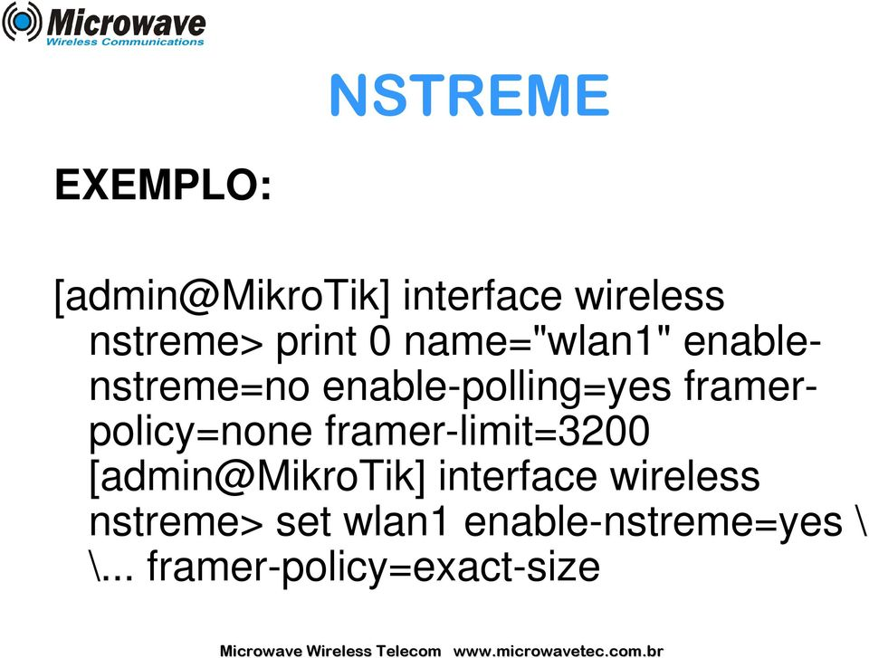 framerpolicy=none framer-limit=3200 [admin@mikrotik] interface