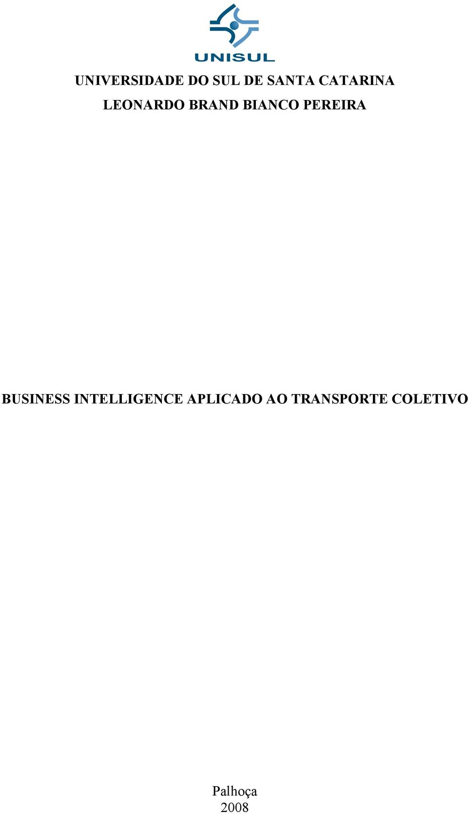PEREIRA BUSINESS INTELLIGENCE