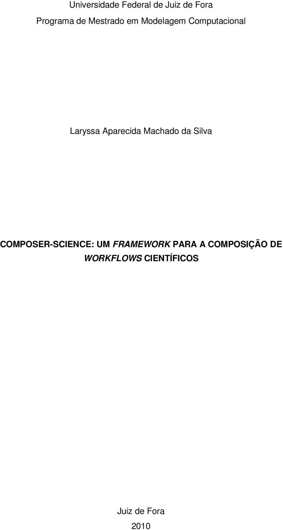 Aparecida Machado da Silva COMPOSER-SCIENCE: UM