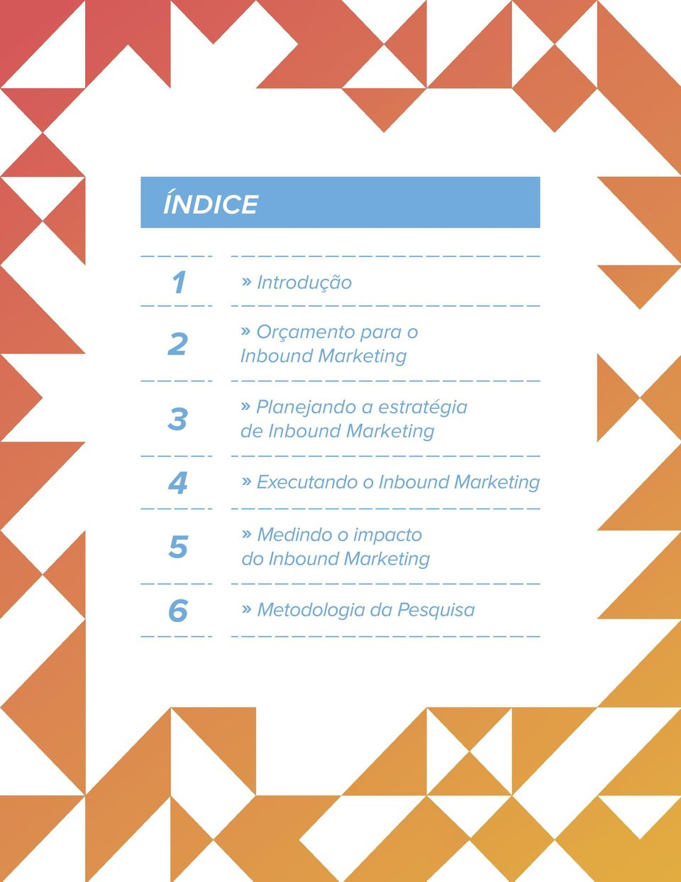 Inbound Marketing» Executando o Inbound Marketing»
