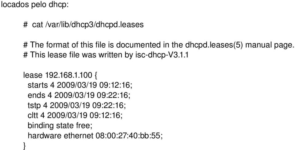 # This lease file was written by isc dhcp V3.1.