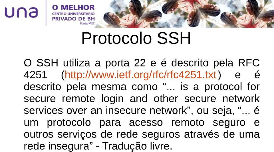 .. is a protocol for secure remote login and other secure network services over an
