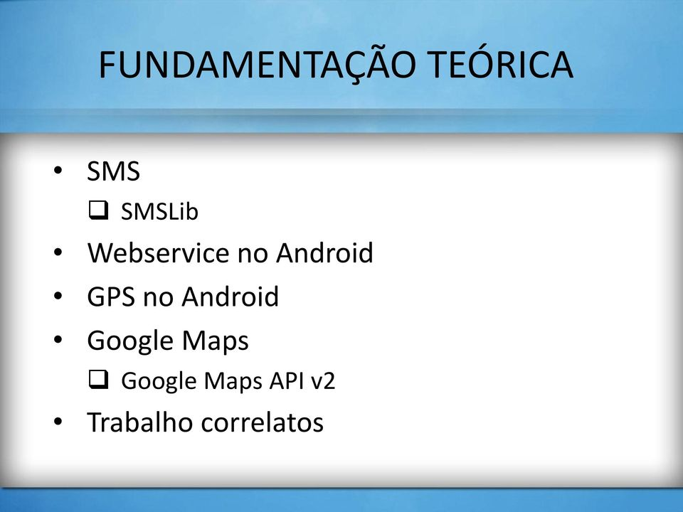 GPS no Android Google Maps
