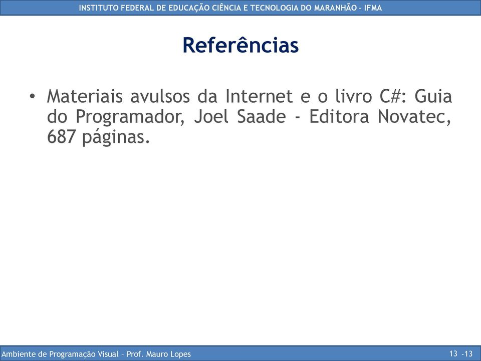 do Programador, Joel Saade -