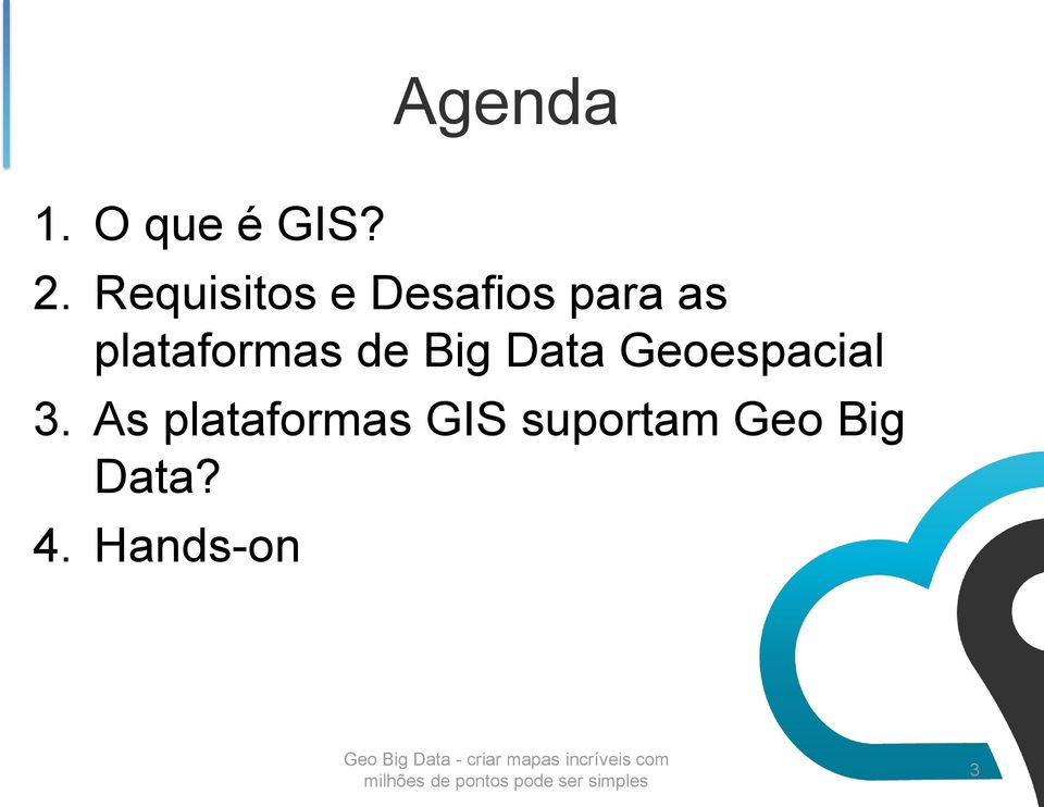 plataformas de Big Data Geoespacial 3.