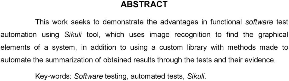 addition to using a custom library with methods made to automate the summarization of obtained
