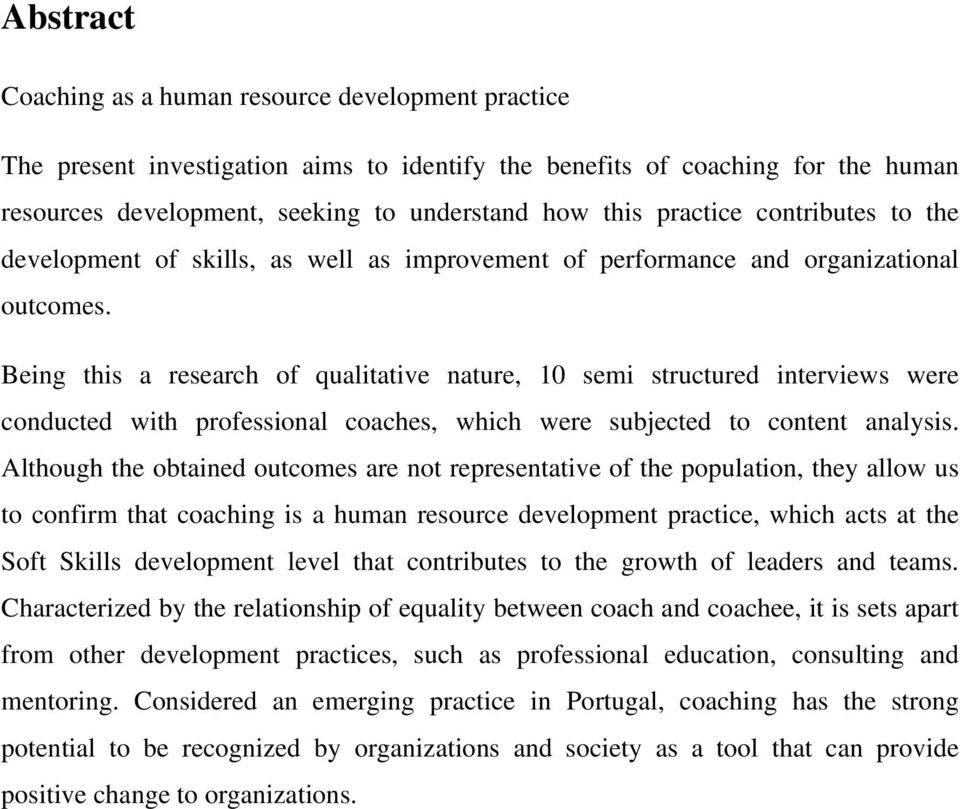 Being this a research of qualitative nature, 10 semi structured interviews were conducted with professional coaches, which were subjected to content analysis.