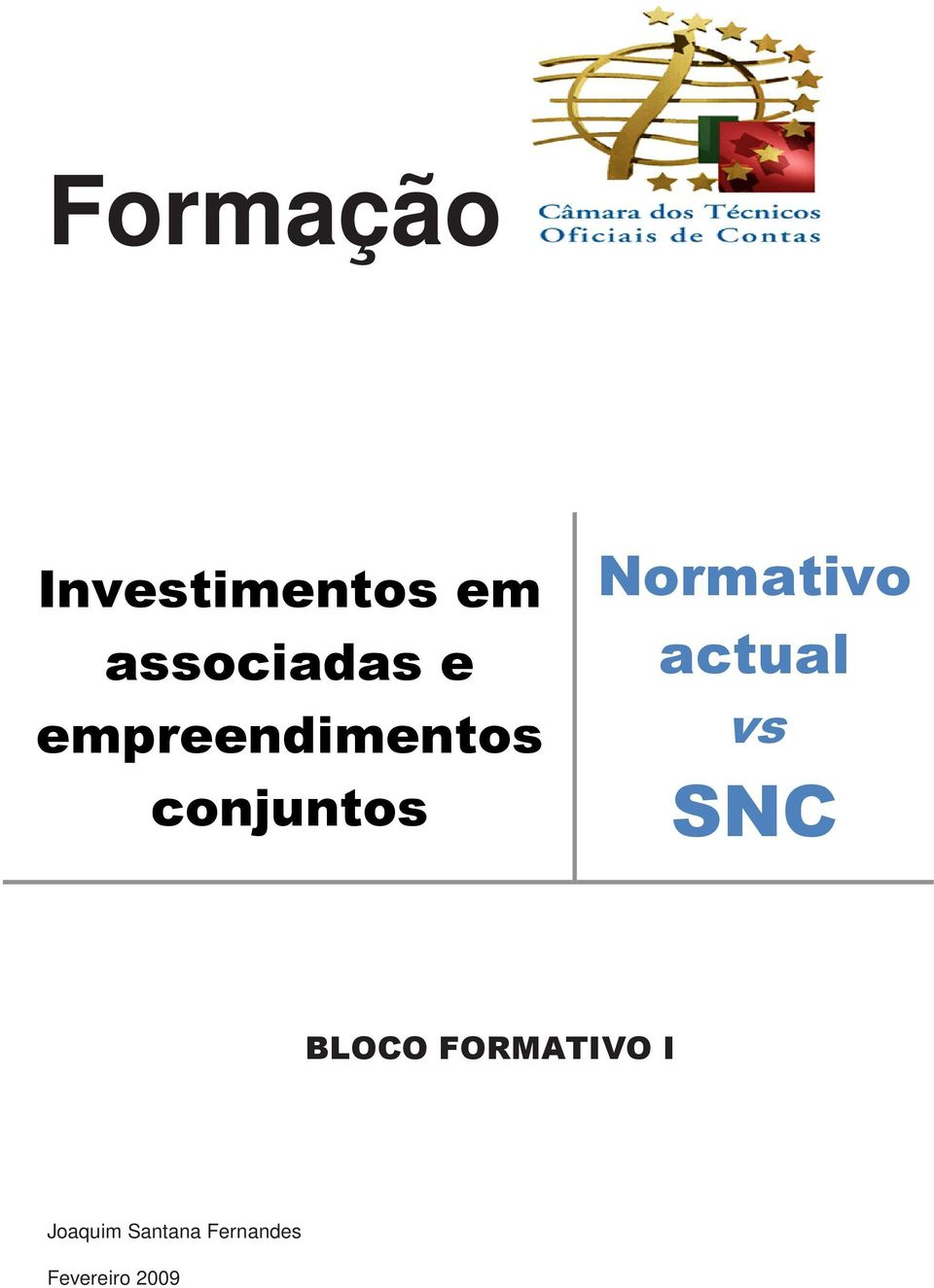 Normativo actual vs SNC BLOCO
