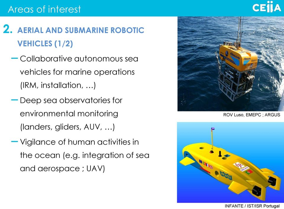 marine operations (IRM, installation, ) Deep sea observatories for environmental
