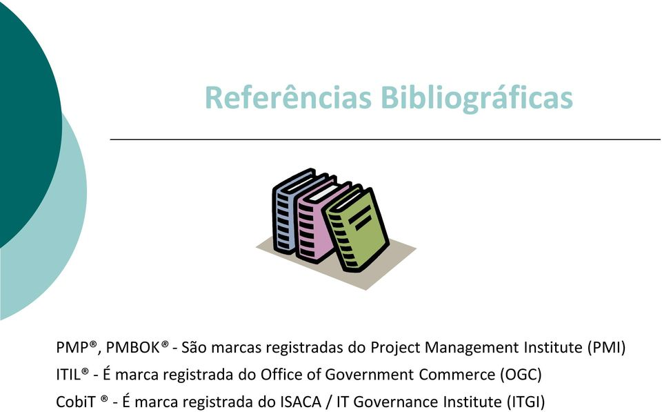 marca registrada do Office of Government Commerce (OGC)