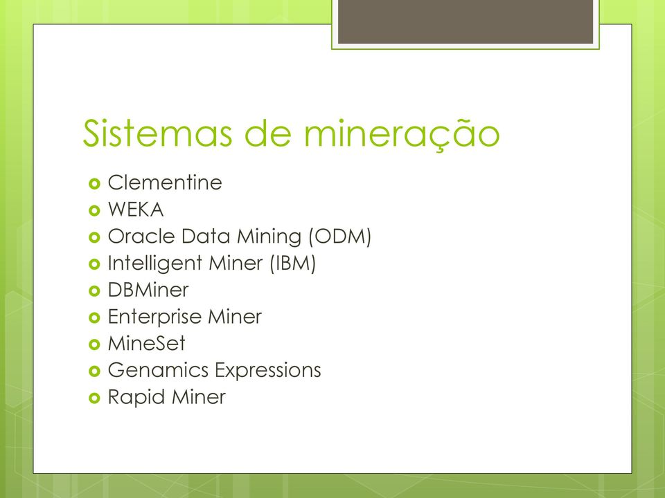 Miner (IBM) DBMiner Enterprise Miner