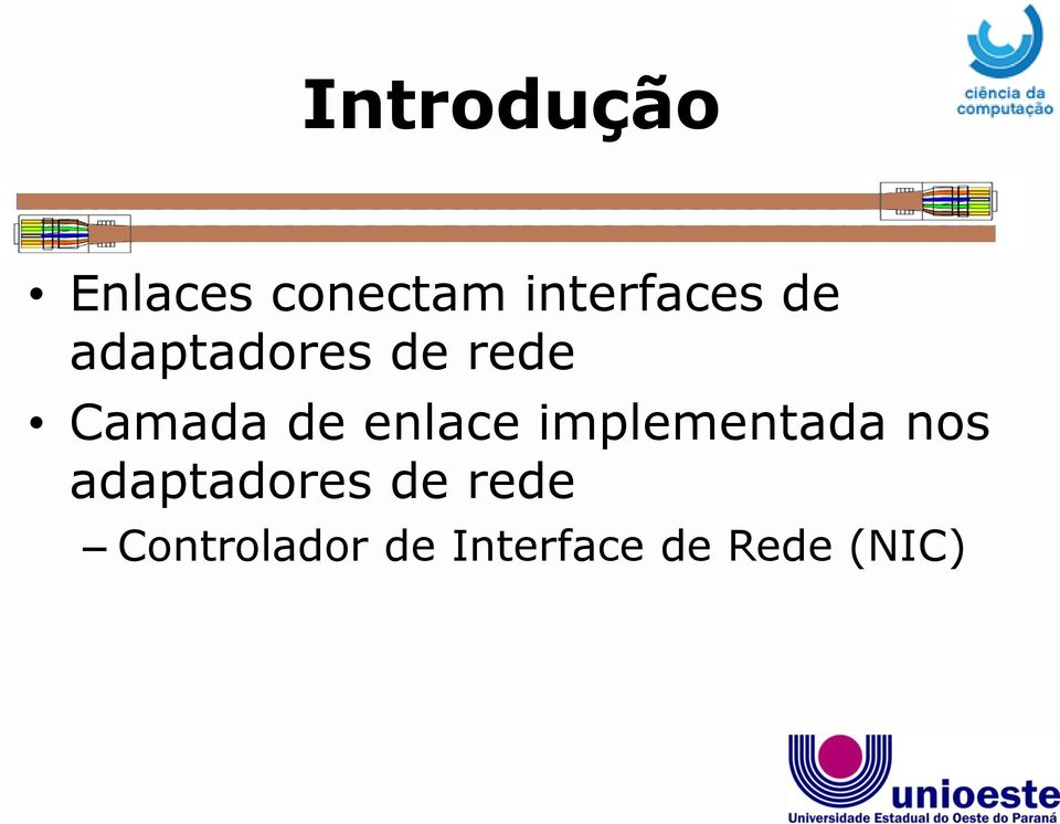 enlace implementada nos adaptadores de