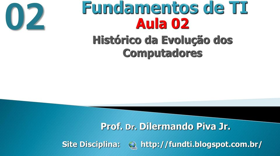 Dr. Dilermando Piva Jr.