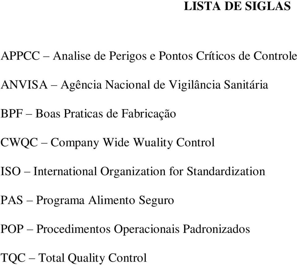 Company Wide Wuality Control ISO International Organization for Standardization PAS