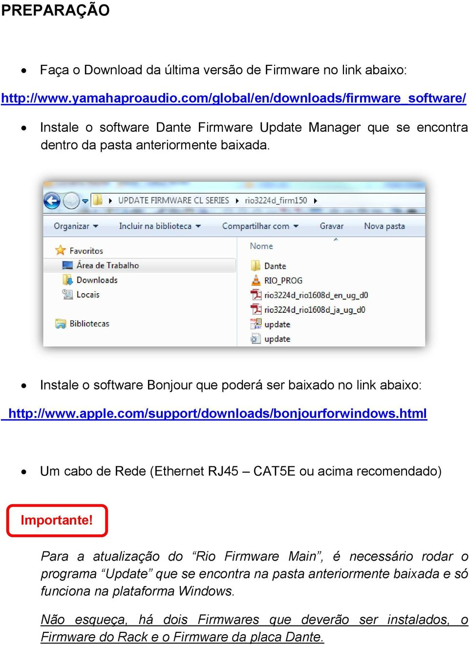 Instale o software Bonjour que poderá ser baixado no link abaixo: http://www.apple.com/support/downloads/bonjourforwindows.