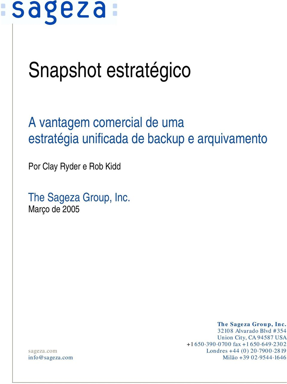 Março de 2005 The Sageza Group, Inc.