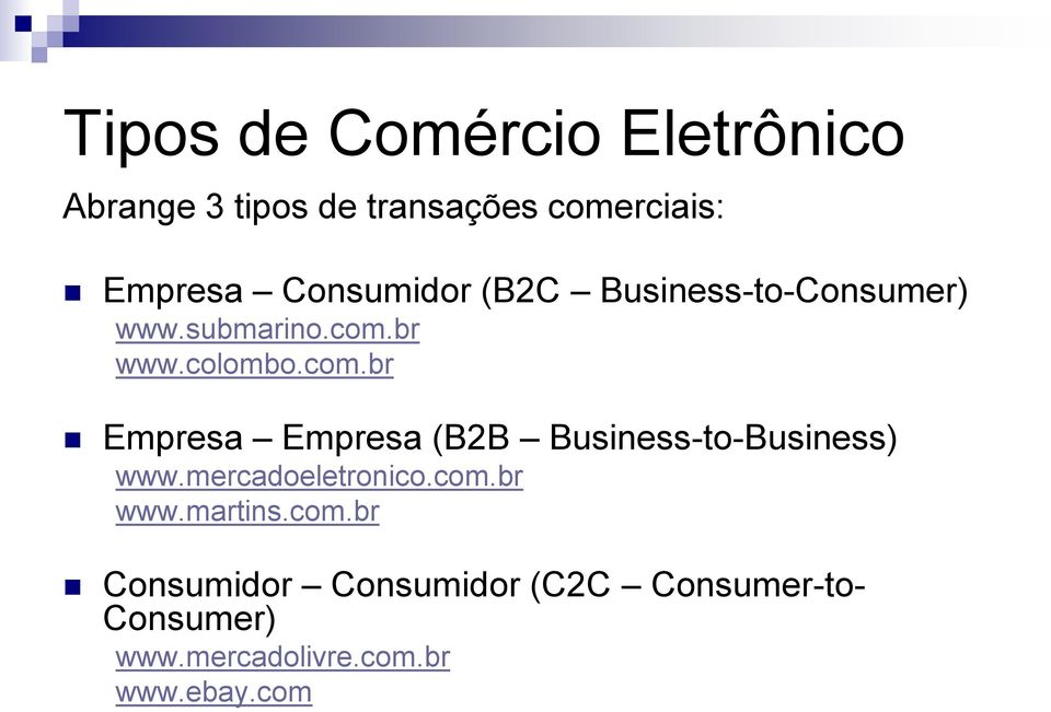 br www.colombo.com.br Empresa Empresa (B2B Business-to-Business) www.