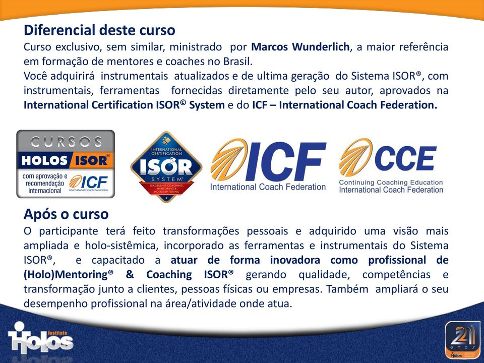 System e do ICF International Coach Federation.