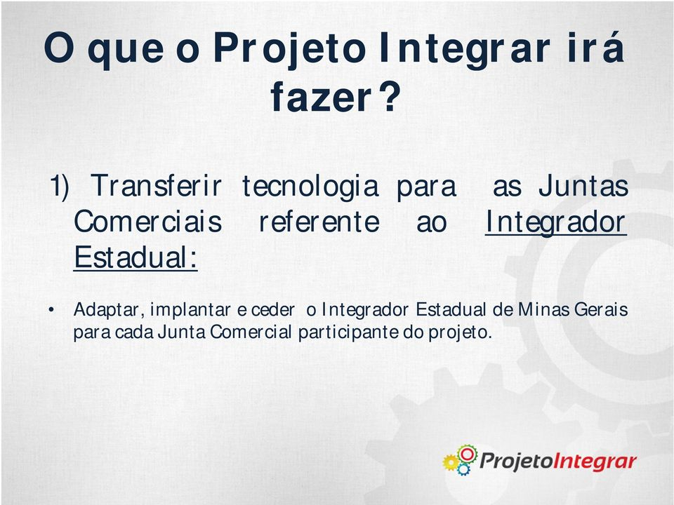 referente ao Integrador Estadual: Adaptar, implantar e