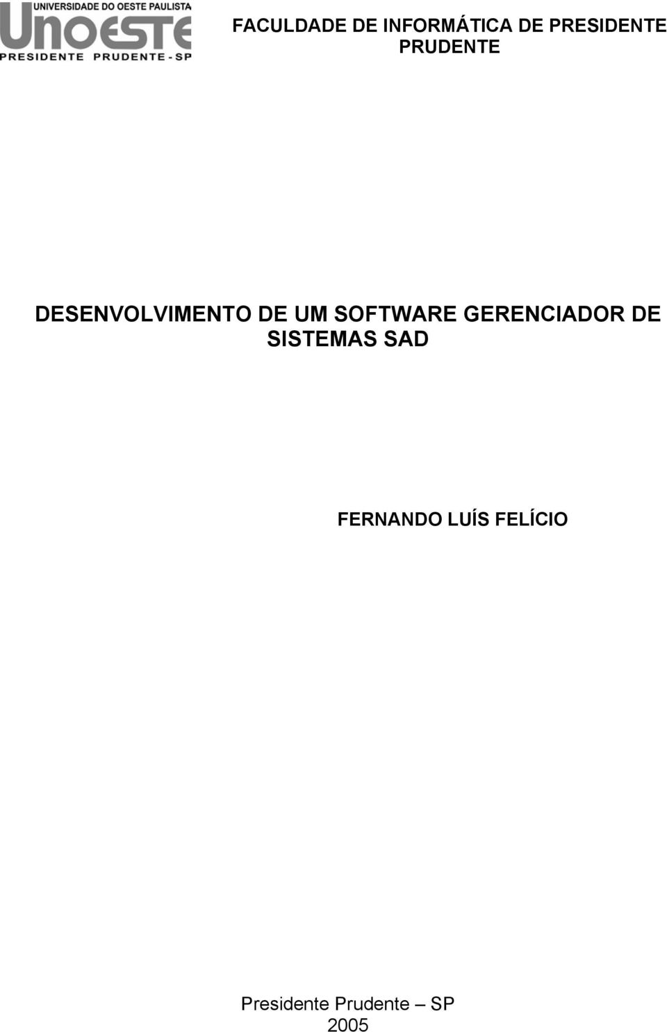 SOFTWARE GERENCIADOR DE SISTEMAS SAD