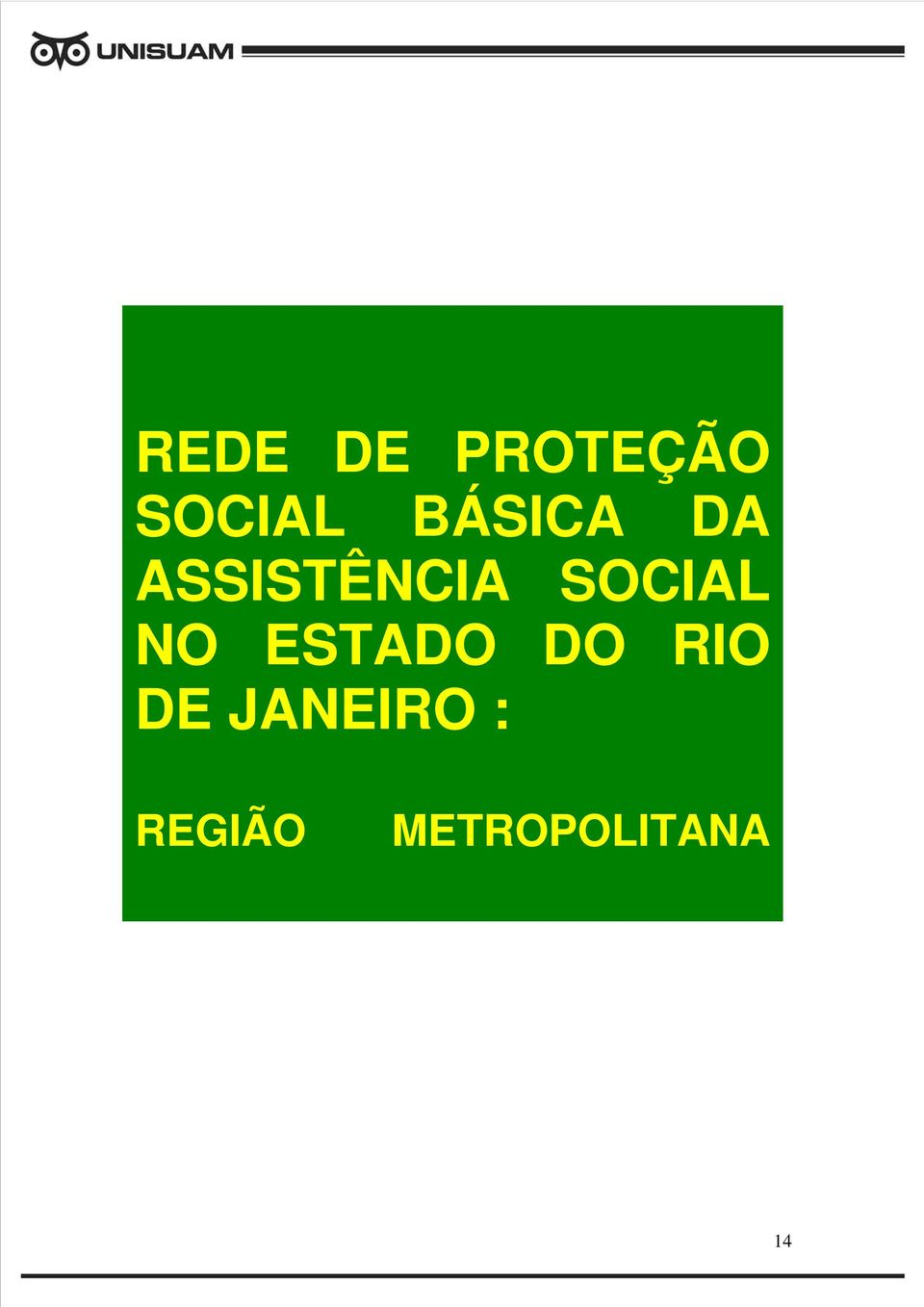 SOCIAL NO ESTADO DO RIO DE