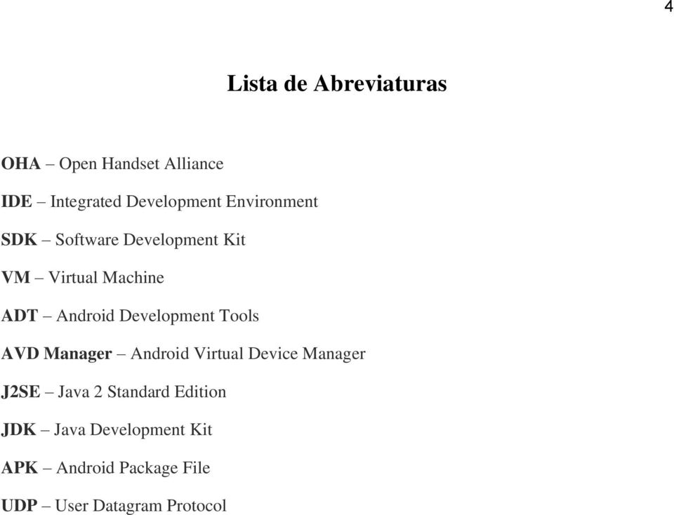 Development Tools AVD Manager Android Virtual Device Manager J2SE Java 2