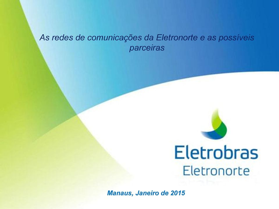 Eletronorte e as