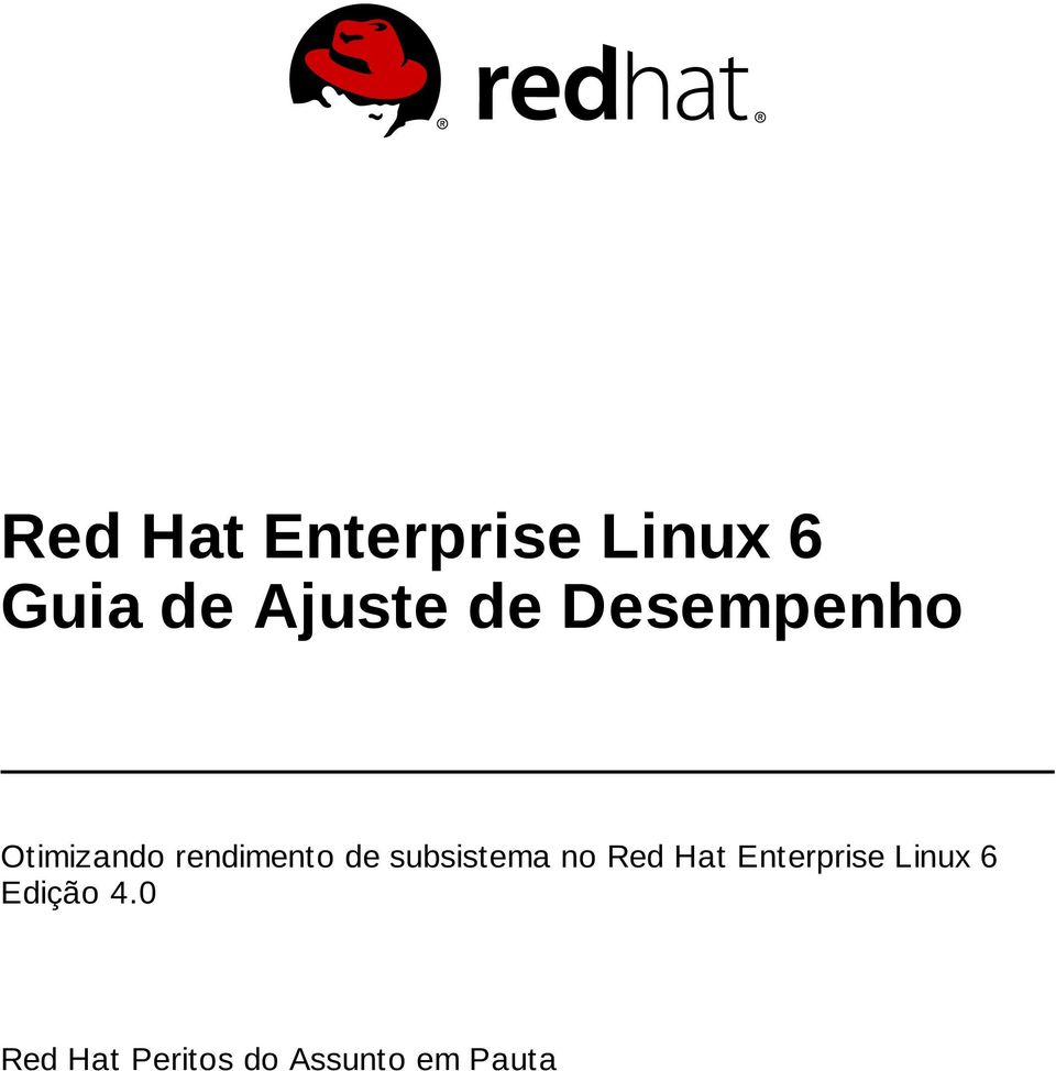 subsistema no Red Hat Enterprise Linux 6