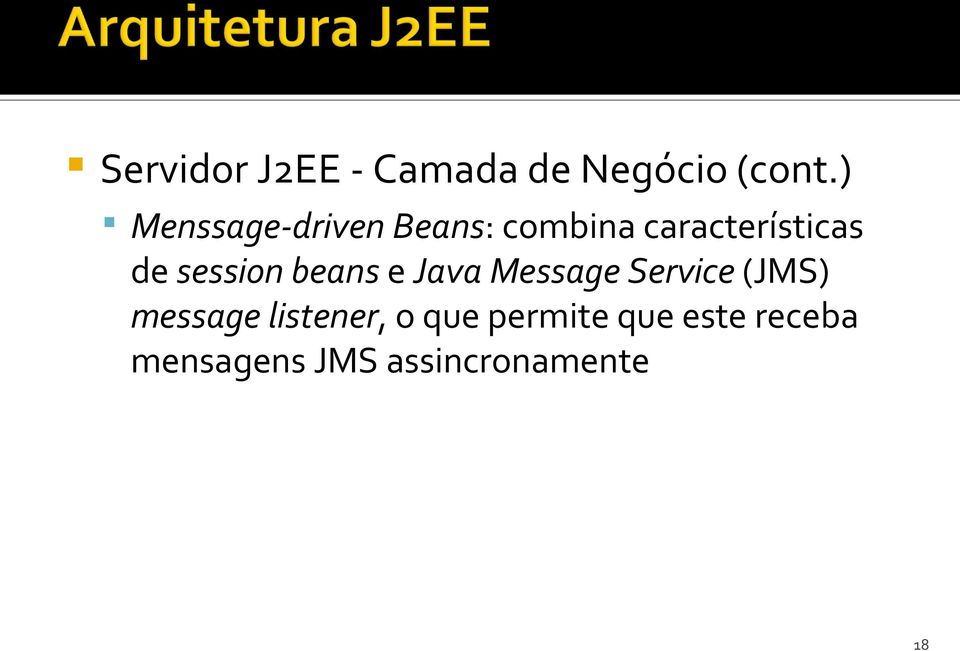session beans e Java Message Service (JMS) message