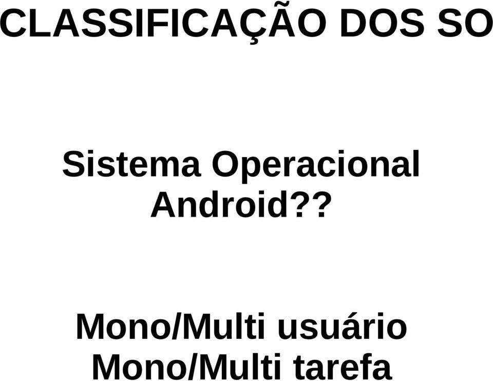 Android?