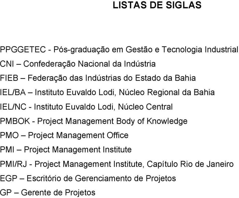 Lodi, Núcleo Central PMBOK - Project Management Body of Knowledge PMO Project Management Office PMI Project Management